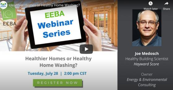 Webinar: Healthier Homes or Healthy Home Washing?
