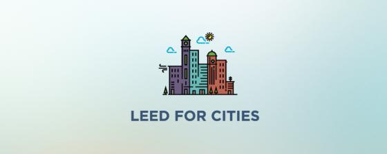 LEED Pilot to certify Cities and Communities