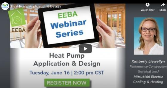 EEBA Webinar: Heat Pump Application & Design