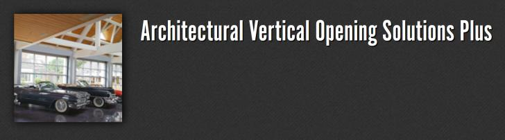 Architectural Vertical Opening Solutions Plus