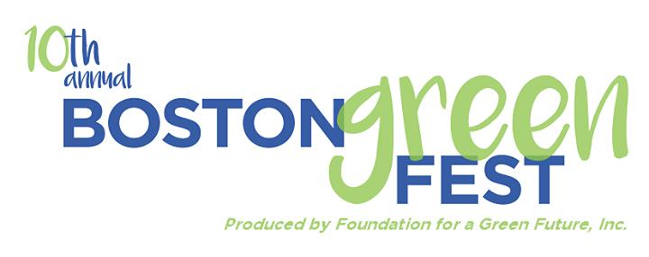 Free Event: 10th Annual Boston GreenFest, 8/11 - 8/13, Boston, MA