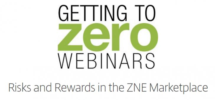 Webinar: Risks and Rewards in the Zero Net Energy Marketplace, 3/30, 1:00 PM - 2:00 PM