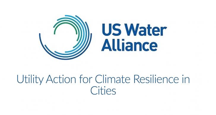 US Water Alliance - Utility Action for Climate Resilience in Cities