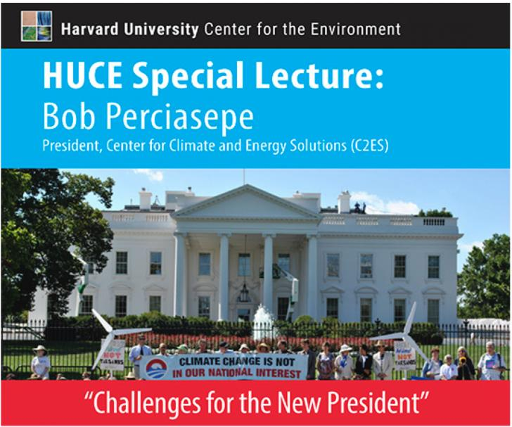 """Challenges for the New President"" - Harvard University Center for the Environment - Tuesday, November 15- 5pm"