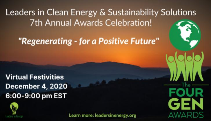 Seventh Annual Four Generation of Leaders in Clean Energy and Sustainability Solutions Awards, 2020