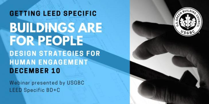 Getting LEED Specific: Buildings are for People - Design Strategies for Human Engagement