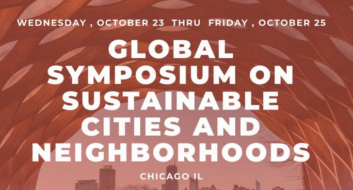 The Global Symposium on Sustainable Cities and Neighborhoods