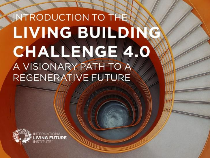Introduction to the Living Building Challenge 4.0 USGBC CT