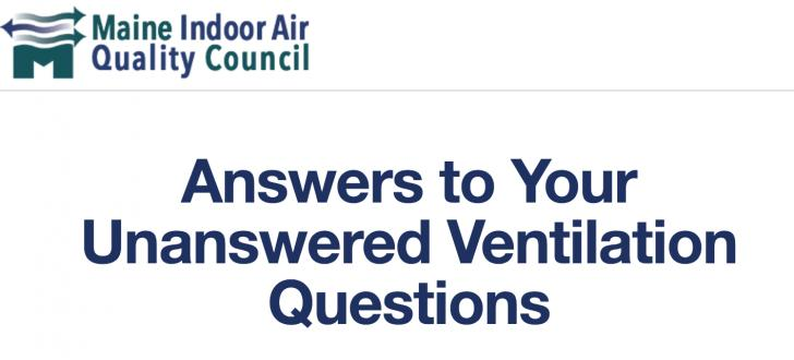 Maine Indoor Air Quality Council, Answers to Home Ventilation Questions