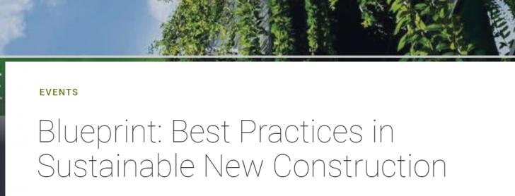 Blueprint: Best Practices in Sustainable New Construction