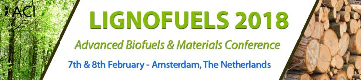 The Lignofuels 2018 Conference, 7 - 8 Feb, Amsterdam, The Netherlands