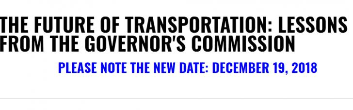 THE FUTURE OF TRANSPORTATION: LESSONS FROM THE GOVERNOR'S COMMISSION