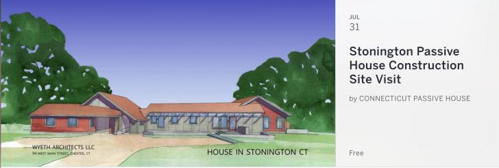 Stonington Passive House Construction Site Visit Monday, July 31, 2017, 5 pm