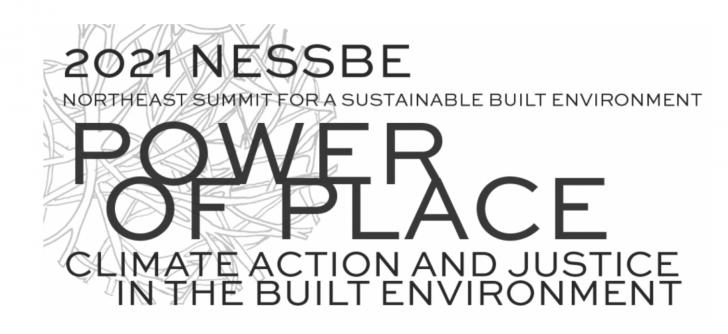 2021 NESSBE - Northeast Summit for a Sustainable Built Environment