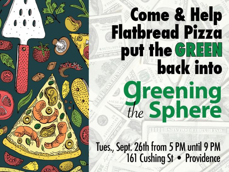 Greening The Sphere is having a pizza night at Flatbread Pizza! - September 26, Providence