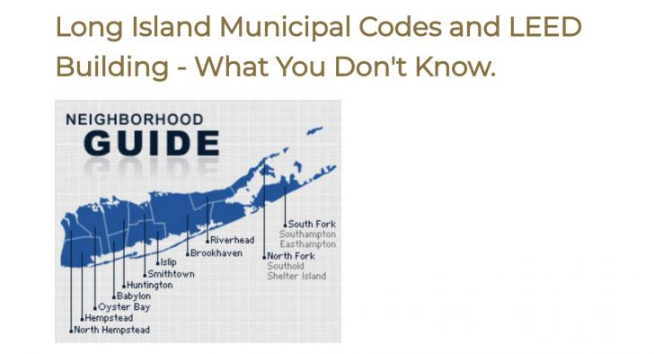 Long Island Municipal Codes and LEED Building - What You Don't Know