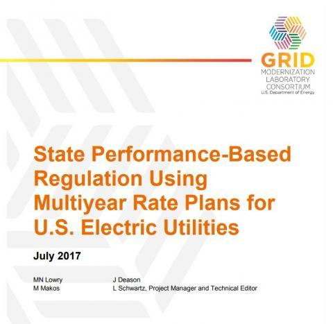 Webinar: State Performance-Based Regulation Using Multiyear Rate Plans for U.S. Electric Utilities August 4th 1-2pm EST