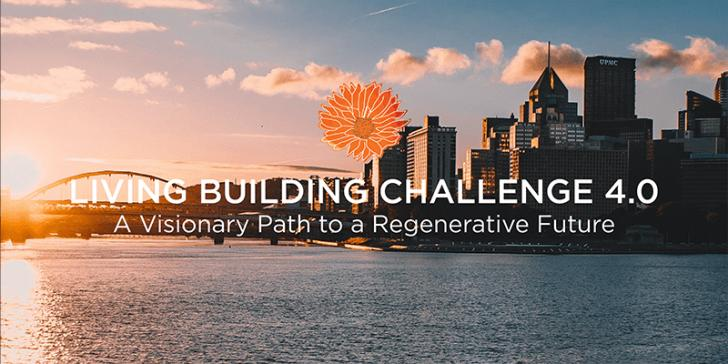 Living Building Challenge 4.0: Pittsburgh