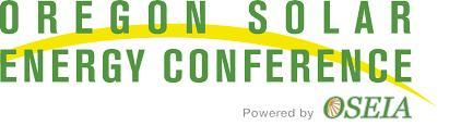 The Oregon Solar Energy Conference, May 1 – 3, Portland, OR