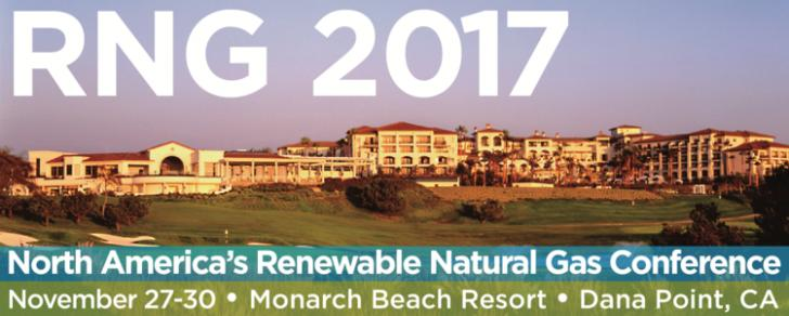 Renewable Natural Gas 2017 Conference, Nov 27 - 30, Dana Point, CA