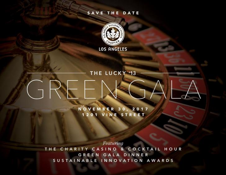 """The Lucky 13,"" Green Gala featuring  the 7th Annual Sustainable Innovation Awards, November 30, USBGC Los Angeles"