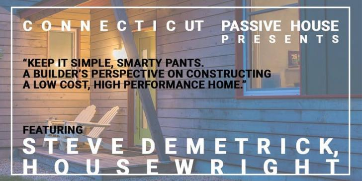 Connecticut Passive House, Green Building, Low-Cost High-performanace