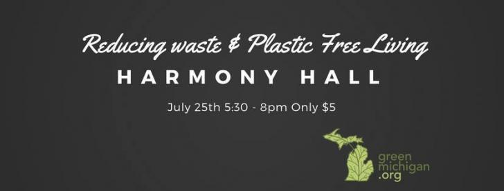 Waste Reduction & Plastic Free Living, July 25