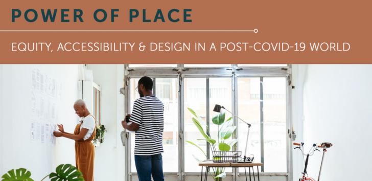 Equity, accessibility and design in a post-COVID-19 world