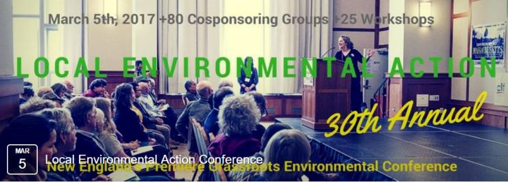 Event: Local Environmental Action 2017 Conference, March 5, 9 - 5PM, Northeastern University, Boston