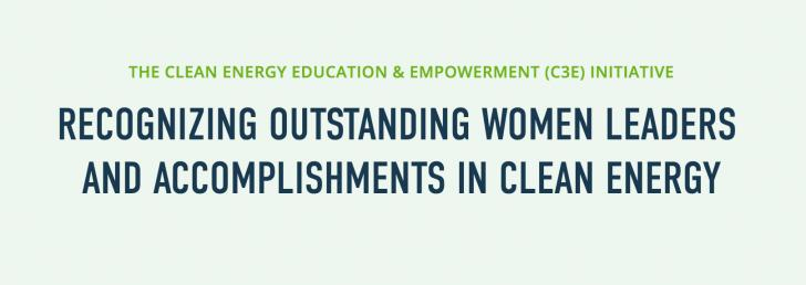 Clean Energy Education and Empowerment (C3E) Women in Clean Energy