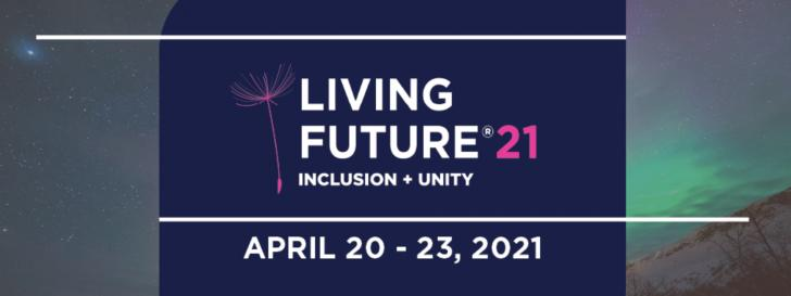 Living Future 2021, Inclusion and Unity