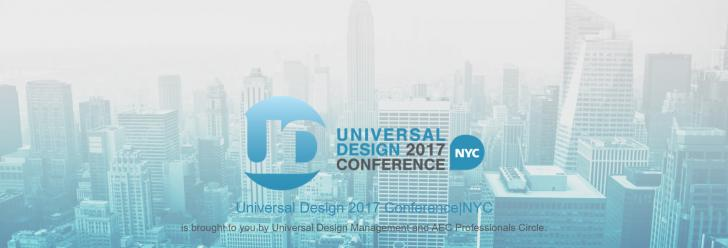 Event: Universal Design Conference NYC 2017, 3/9, 8:00am - 5:00pm, New York