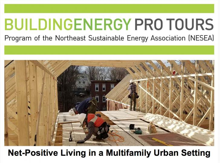 Net-Positive Living in a Multifamily Urban Setting, Friday, May 5, 1-5 pm, Roxbury, MA